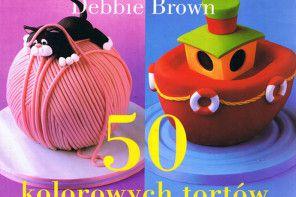 50 pomysłów na wspaniałe torty dla dzieci