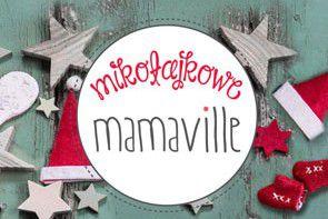 Mikołajkowe Mamaville –  Targi dla mamy i dziecka