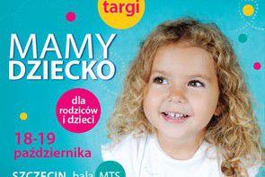 Targi Mamy Dziecko w Szczecinie– weekend z atrakcjami dla rodziców i dzieci