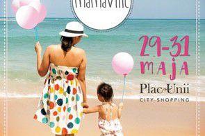 Dni Mamy i Dziecka z Mamaville