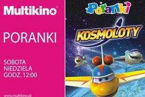 Wrześniowe Poranki o 12.00 w Multikinie z Kosmolotami!