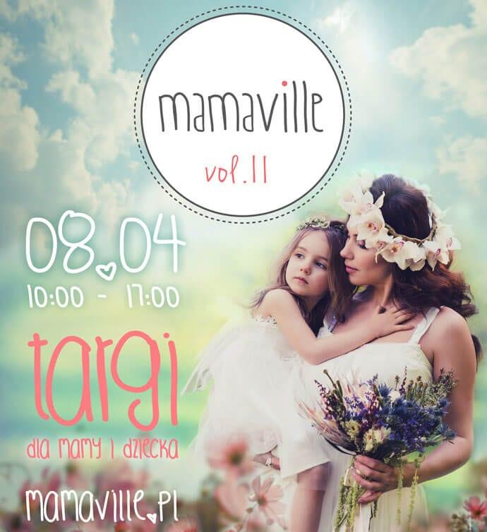 Targi dla Mamy i Dziecka Mamaville – wiosenna edycja