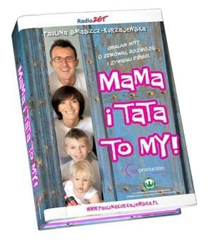 """Nowa książka na rynku """"Mama i tata to my"""""""