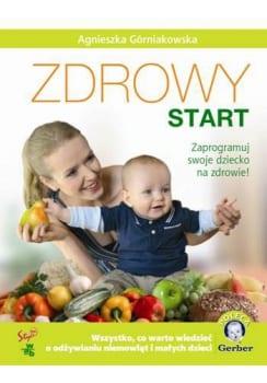 Zdrowy Start, Zaprogramuj swoje dziecko na zdrowie!