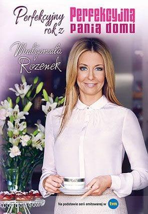 """Recenzja książki """"Perfekcyjny rok z perfekcyjną Panią Domu"""" Małgorzata Rozenek"""