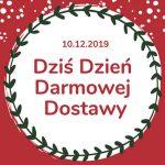Dzień Darmowej Dostawy 2019, czyli kupuj bez kosztów dostawy!