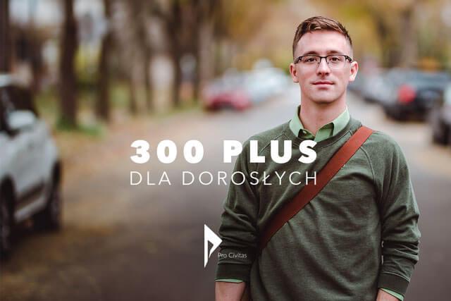 300 plus